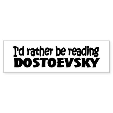 Dostoevsky Bumper Sticker