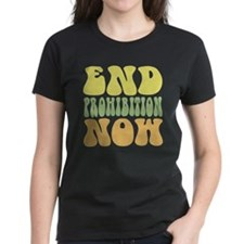 End Prohibition Now! Tee