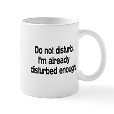 Do not disturb Small Mug