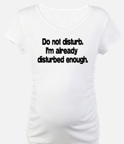 Do not disturb Shirt