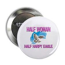 """Half Woman Half Harpy Eagle 2.25"""" Button"""