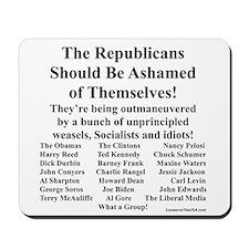 """""""Shame on Republicans"""" Mousepad"""