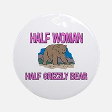 Half Woman Half Grizzly Bear Ornament (Round)
