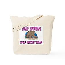 Half Woman Half Grizzly Bear Tote Bag