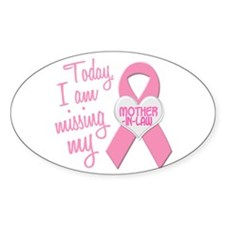 Missing My Mother-In-Law 1 BC Oval Decal