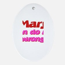 Mary Can Do No Wrong Oval Ornament