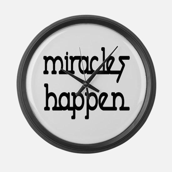 Miracles Happen Giant Clock