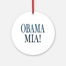 Obama Mia! Ornament (Round)