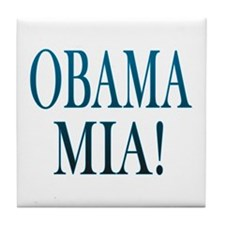 Obama Mia! Tile Coaster