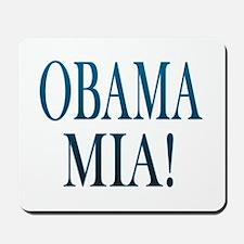 Obama Mia! Mousepad