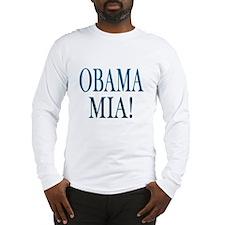Obama Mia! Long Sleeve T-Shirt