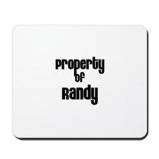 Property of Randy Mousepad