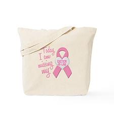 Missing My Sister-In-Law 1 Tote Bag