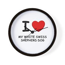 I love MY WHITE SWISS SHEPHERD DOG Wall Clock