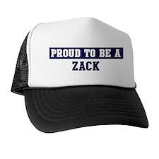 Proud to be Zack Trucker Hat
