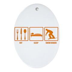 Eat Sleep Snowboard Oval Ornament