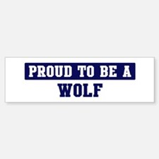 Proud to be Wolf Bumper Car Car Sticker