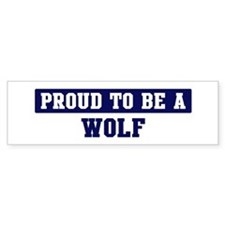 Proud to be Wolf Bumper Car Sticker