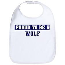 Proud to be Wolf Bib
