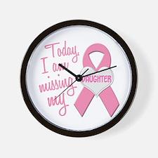 Missing My Daughter 1 BC Wall Clock