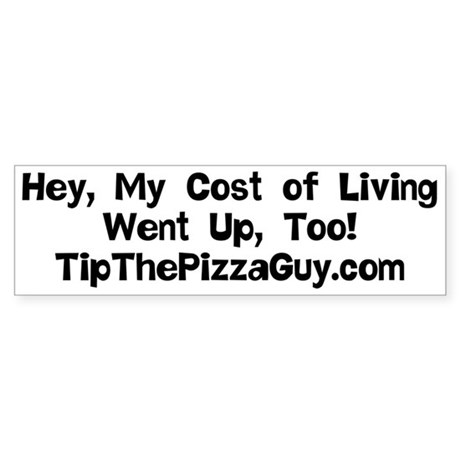 Hey, My Cost of Living Went Up, Too!