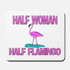 Half Woman Half Flamingo Mousepad