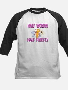 Half Woman Half Firefly Tee