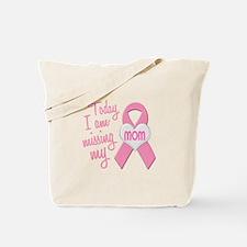 Missing My Mom 1 BC Tote Bag
