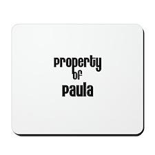Property of Paula Mousepad