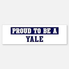 Proud to be Yale Bumper Bumper Bumper Sticker