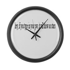 If you type in your password. Giant Clock