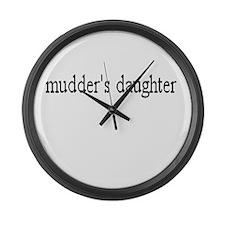 Mudder's daughter Giant Clock