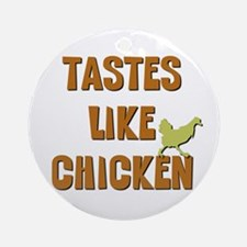 Tastes Like Chicken Keepsake (Round)