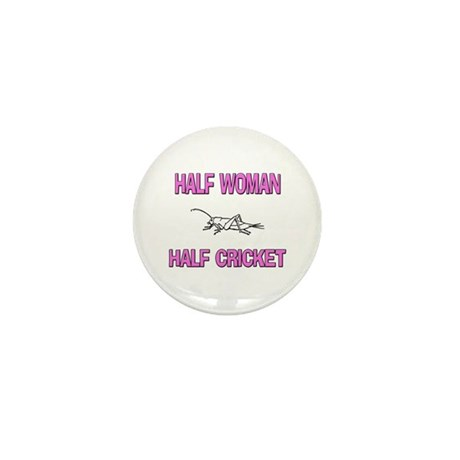 Half Woman Half Cricket Mini Button (10 pack)