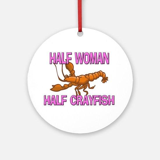 Half Woman Half Crayfish Ornament (Round)