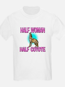 Half Woman Half Coyote T-Shirt