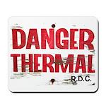 Danger Thermal (Hot) Mousepad