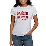 Danger Thermal (Hot) Women's T-Shirt