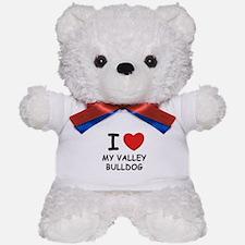 I love MY VALLEY BULLDOG Teddy Bear