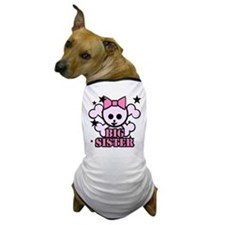 Pink bow skull big sister Dog T-Shirt