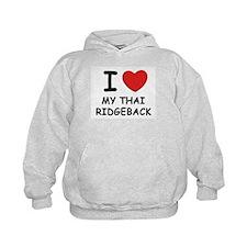 I love MY THAI RIDGEBACK Hoodie