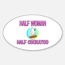 Half Woman Half Cockatoo Oval Decal