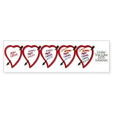 AIDs is forever Bumper Bumper Sticker
