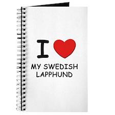 I love MY SWEDISH LAPPHUND Journal