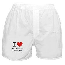 I love MY SWEDISH LAPPHUND Boxer Shorts