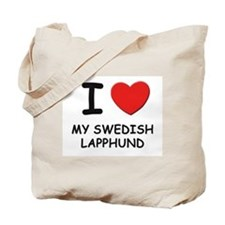 I love MY SWEDISH LAPPHUND Tote Bag