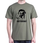 Viva la GREYHOUND! Dark T-Shirt