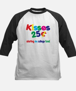Kisses / College Fund! Funny Tee