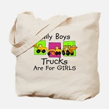 Trucks Are For GIRLS Funny Tote Bag
