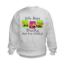 Trucks Are For GIRLS Funny Sweatshirt